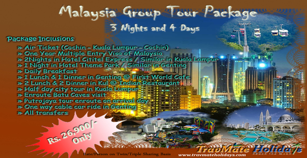 Affordable-Malaysia Group Tour Package - TravMate Holidays, Kerala