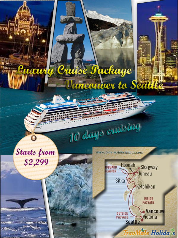Book Vancouver to Seattle Luxury Cruising Packages from India